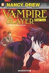 Nancy Drew The New Case Files Vampire Slayer, Part 2 (Nancy Drew New Case Files)