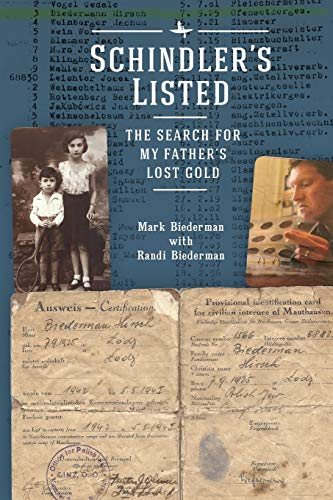 Schindler's Listed: The Search for My Father's Lost Gold (Holocaust: History and Literature, Ethics and Philosophy) (My Fathers World World History And Literature)