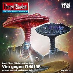 Vier gegen Ithafor (Perry Rhodan 2708)
