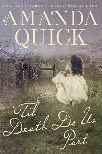 'Til Death Do Us Part by Amanda Quick