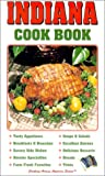 Indiana Cook Book, , 1885590571