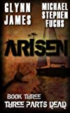 img - for Arisen, Book Three - Three Parts Dead book / textbook / text book