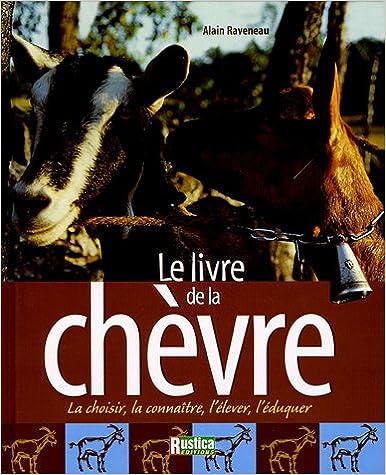 Livres électroniques gratuits à télécharger au format pdf Le livre de la chèvre PDF DJVU FB2