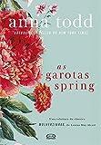 As Garotas Spring