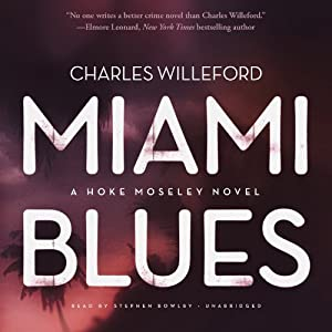 Miami Blues Audiobook
