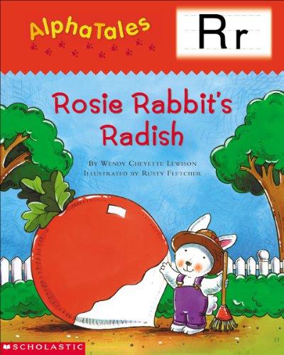 (AlphaTales: R: Rosey Rabbit's Radish (Alpha Tales))