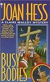 Busy Bodies, Joan Hess, 0451405609