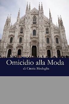 Italian Easy Reader: Omicidio alla moda (Italian Edition) by [Medaglia, Cinzia]