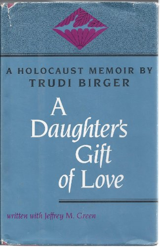A Daughter's Gift of Love by Brand: Jewish Pubn Society
