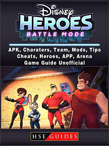 Disney Heroes Battle Mode, APK, Characters, Team, Mods, Tips, Cheats, Heroes, App, Arena, Game Guide Unofficial