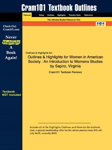 Outlines & Highlights for Women in American Society: An Introduction to Womens Studies by Sapiro, Virginia