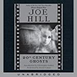 20th Century Ghosts  | Joe Hill