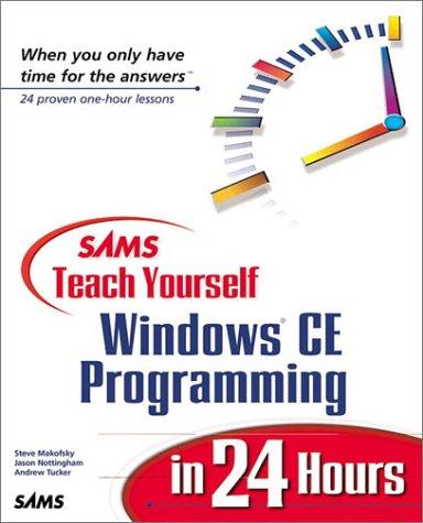 Sams Teach Yourself Windows Ce Programming In 24 Hours