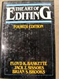 The Art of Editing, Baskette, Floyd K. and Sissors, Jack Z., 0023062908