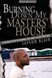 Burning down My Masters' House, Jayson Blair, 1597775274