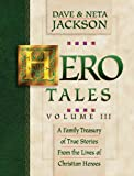 Hero Tales, Dave Jackson and Neta Jackson, 0764200801