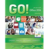 GO! with Office 2016 Volume 1 (2-downloads) (GO! for Office 2016 Series)