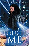 Touch Me: Dark Sides, Book One