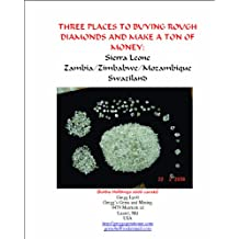 Three Options to Buying Rough Diamonds And Make Lots of Money (Rough Diamond Buying Book 5)