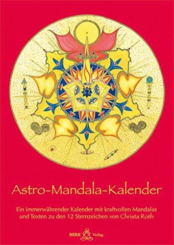 Astro-Mandala-Kalender: Immerwährender Sternzeichen-Wandkalender