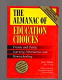 Almanac of Education Choices, Jerry Mintz, 0028645014