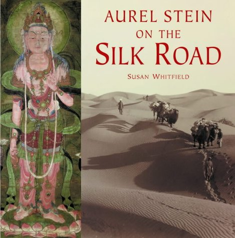 Read Online Aurel Stein on the Silk Road ebook