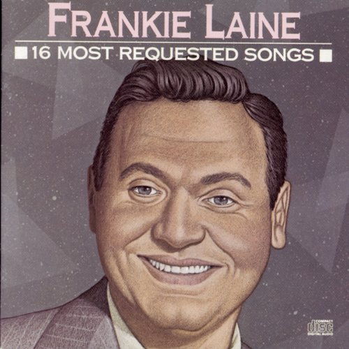 CD : Frankie Laine - 16 Most Requested Songs (CD)