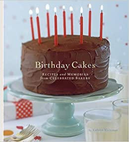 Astounding Birthday Cakes Recipes And Memories From Celebrated Bakers Personalised Birthday Cards Cominlily Jamesorg