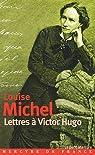 Lettres à Victor Hugo : 1850-1879 par Michel