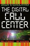 The Digital Caller Center, Paul Anderson and Art Rosenberg, 0965335917