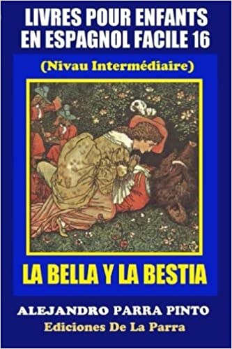 Buy La Bella Y La Bestia The Beauty And The Beast Livres Pour