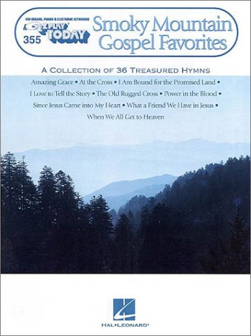 Smoky Mountain Gospel Favorites: E-Z Play Today Volume 355