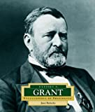 Ulysses S. Grant (ENCYCLOPEDIA OF PRESIDENTS SECOND SERIES)