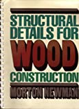 Structural Details for Wood Construction
