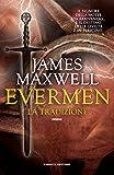 La tradizione. Evermen