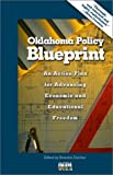 Oklahoma Policy Blueprint : An Action Plan for Advancing Economic and Educational Freedom, , 0972446508