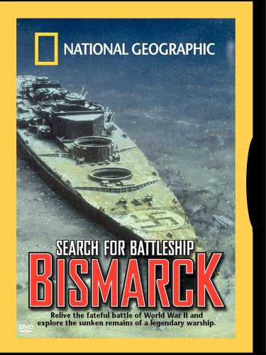 National Geographic: The Search For the Battleship Bismarck (National History D)