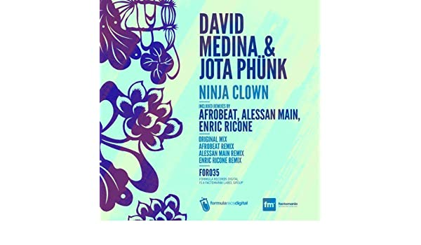 Ninja Clown (Alessan Main Remix) de David Medina & Jota ...