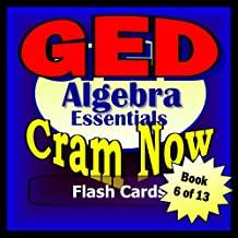GED Prep Test ALGEBRA REVIEW Flash Cards--CRAM NOW!--GED Exam Review Book & Study Guide (GED Cram Now! 6)