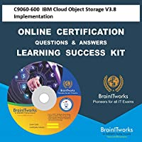 C9060-600 IBM Cloud Object Storage V3.8 ImplementationCertification Online Video Learning Made Easy