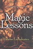 Magic Lessons, Justine Larbalestier, 1595140549