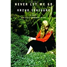By Kazuo Ishiguro: Never Let Me Go