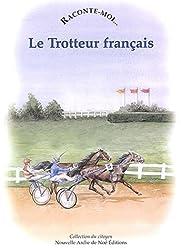 Le Trotteur français