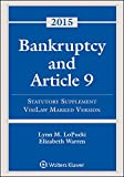 Bankruptcy and Article 9, 2015 Statutory Supplement, VisiLaw Marked Version 2015th Edition