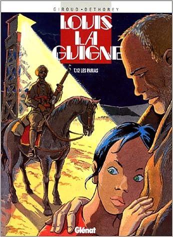 En ligne téléchargement Louis la Guigne, Tome 12 : Les parias pdf