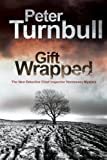 Gift Wrapped (A Hennessey and Yellich Mystery)