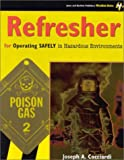 Refresher for Operating Safely in Hazardous Environments, Cocciardi, Joseph A., 0763714585