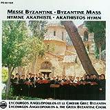 Akathistos Hymn / Byzantine Mass