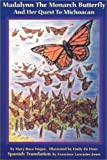 Madalynn the Monarch Butterfly and Her Quest to Michoacan, Mary Baca Haque, 1882190521