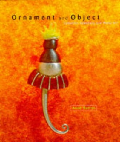 Ornament and Object: Canadian Jewellery and Metal Art ()